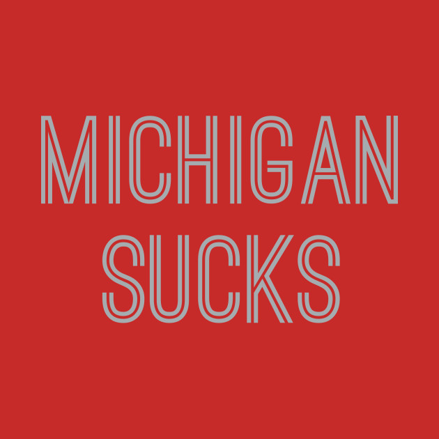 Michigan Sucks (Silver Text)