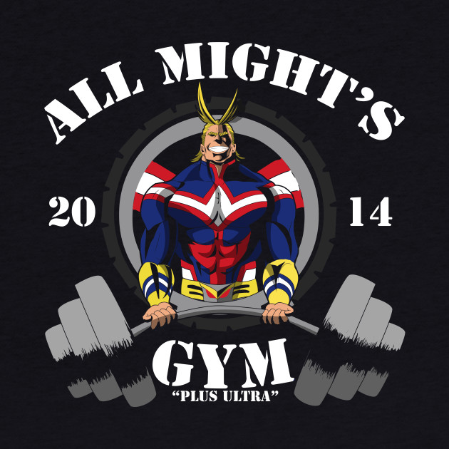 ALL MIGHT'S GYM
