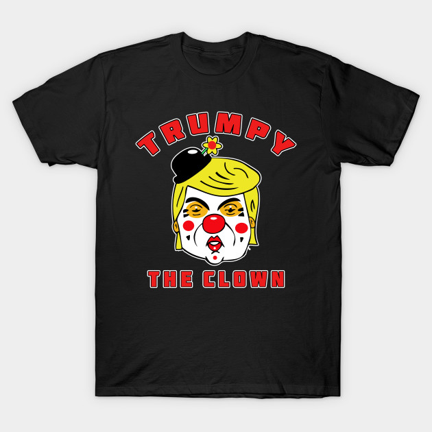 Trumpy The Clown T-Shirt