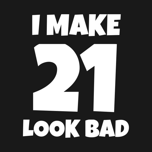 I Make 21 Look Bad