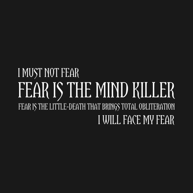 The Litany Of Fear T-Shirt