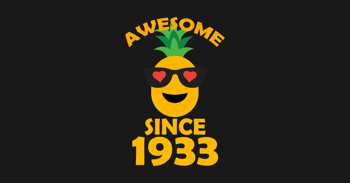 Pineapple Since 1933 Perfect My 85th Years Old Birthday Shirt Kids T
