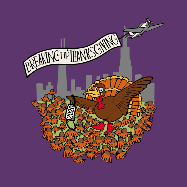 Breaking up Thanksgiving 2020