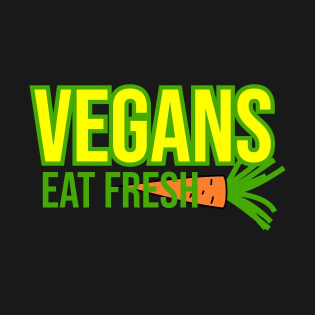 Vegans eat fresh