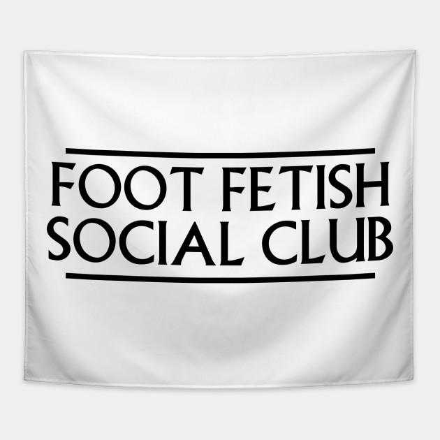 Foot Fetish Social Club