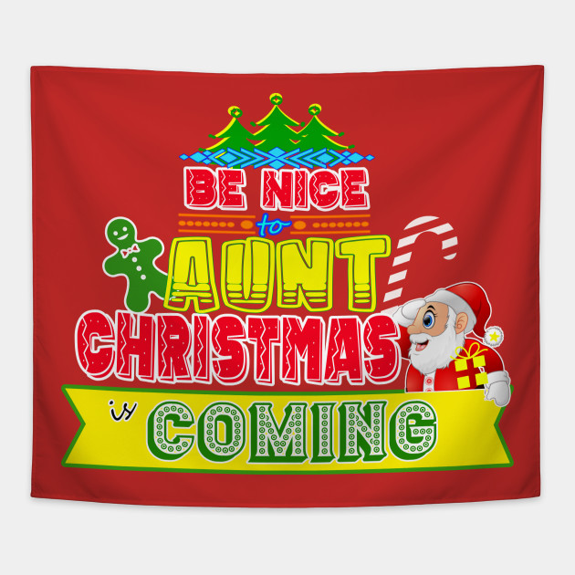 Be Nice To Aunt Christmas Gift Idea