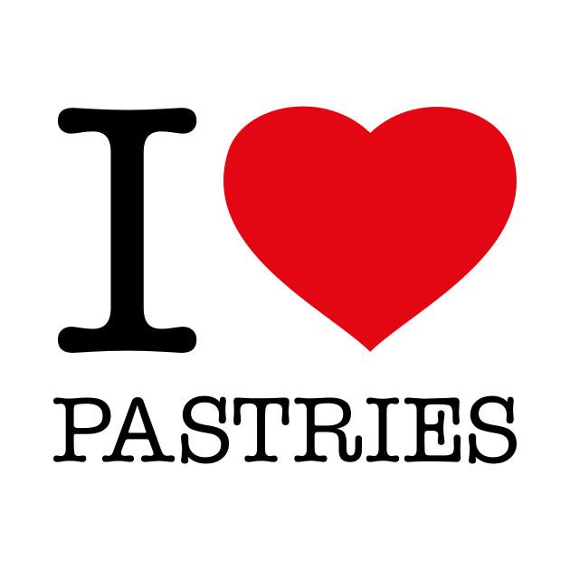 I LOVE PASTRIES
