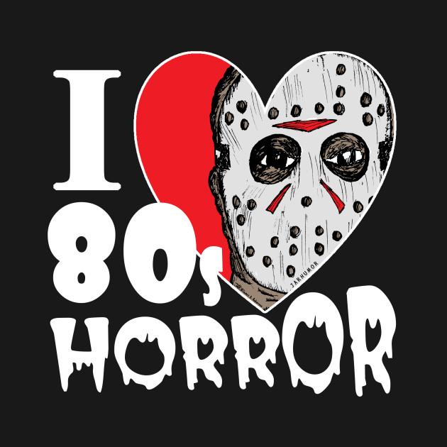 I Love 80s Horror