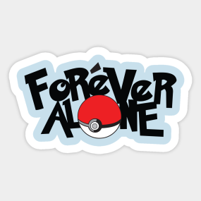 alone forever stickers teepublic