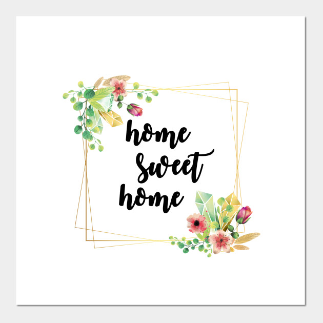 Home Sweet Home Watercolor Painting Posters And Art Prints Teepublic Uk