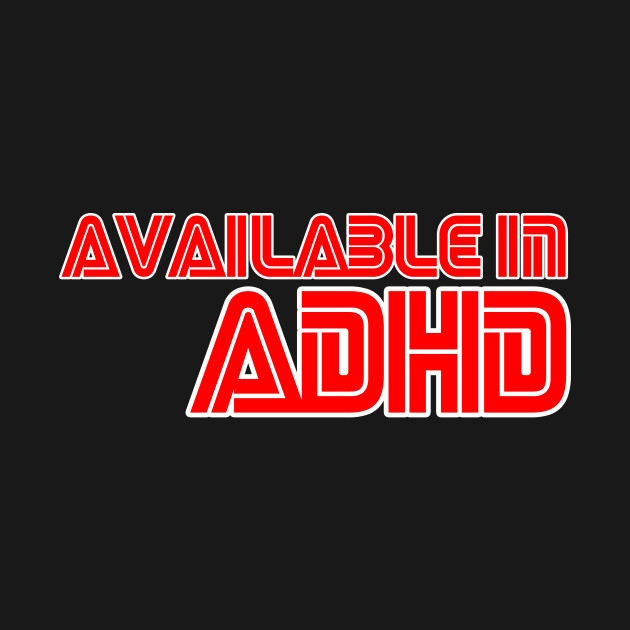 Available In ADHD - Retro Logo