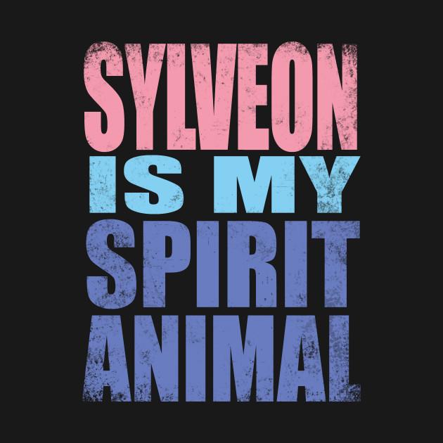 Sylveon is my Spirit Animal