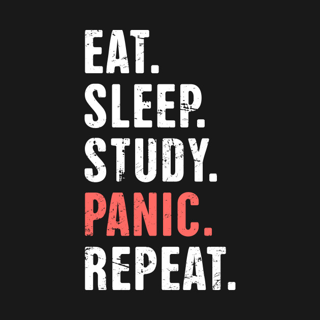 Eat Sleep Study Panic Funny Medical Student Quote Medical