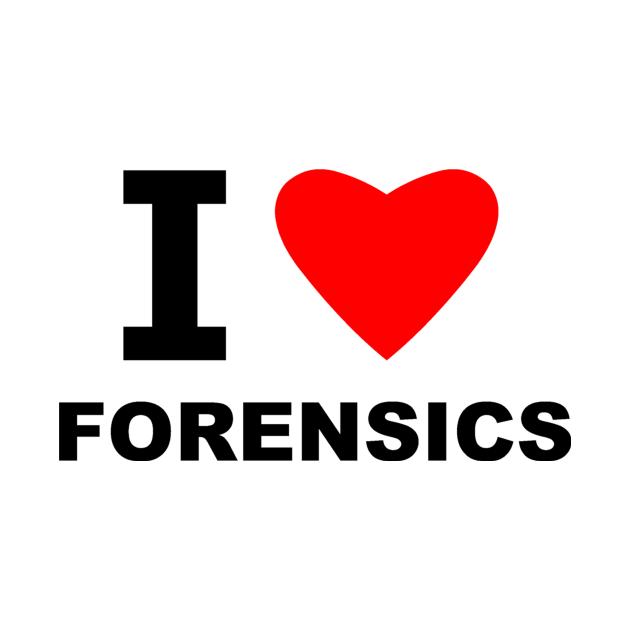 I Love Forensics