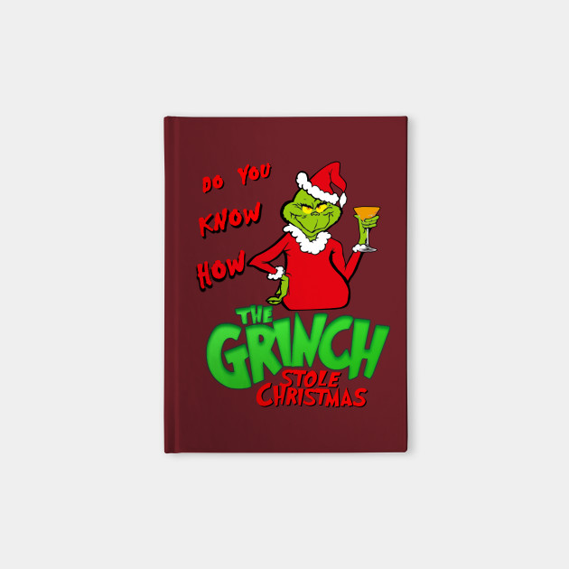 do you know Grinch stole Christmas