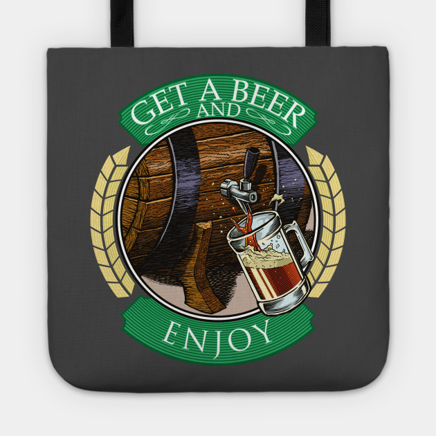 Get a beer and enjoy