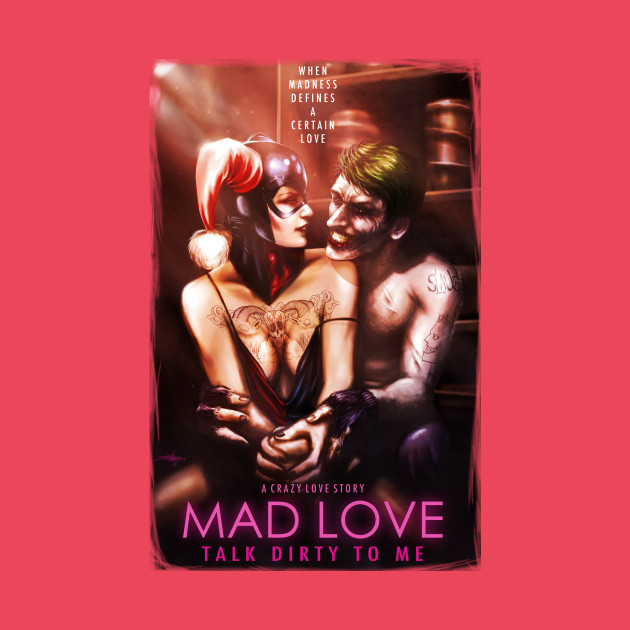 MAD LOVE - TALK DIRTY TO ME