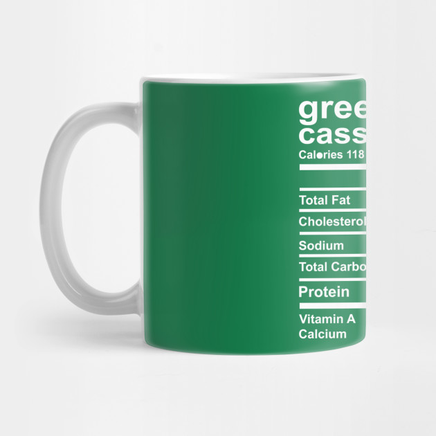 Green Bean Casserole Nutrition Facts Thanksgiving Costume Thanksgiving Gifts Mug