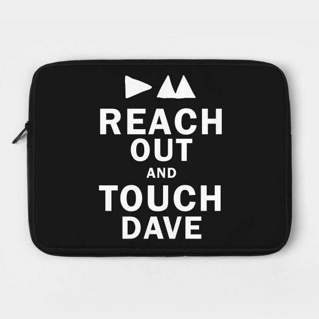 Touch Dave
