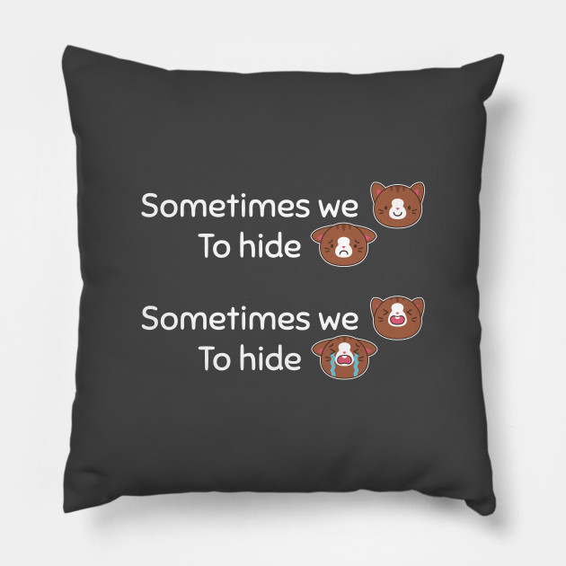 Sometimes We Smile To Hide Our Pain Cute Cat Quote Quotes Pillow
