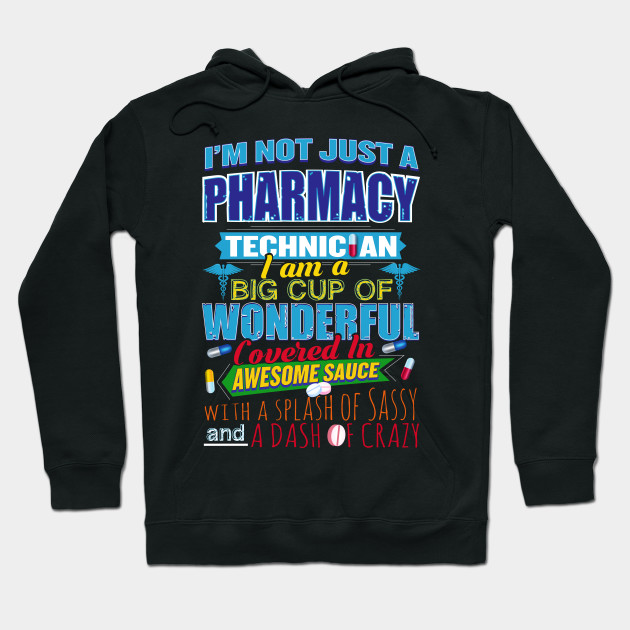 b983815e1 I'm Not Just A Pharmacy Technician Funny Quote Life - Pharmacist ...