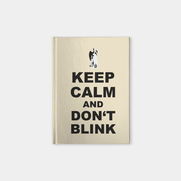 Alert - Weeping Angel - Keep Calm And Don't Blink 1