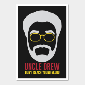 Uncle Drew Posters And Art Prints Teepublic
