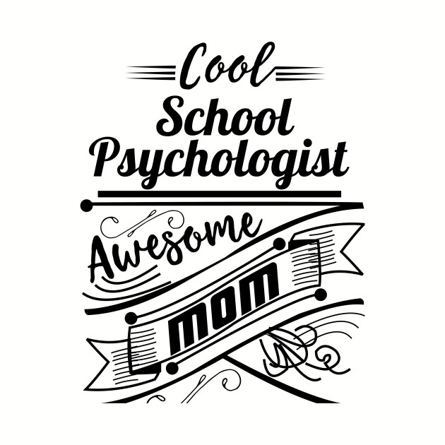 Cool School Psychologist Awesome Mom Mommy Quotes Tapestry