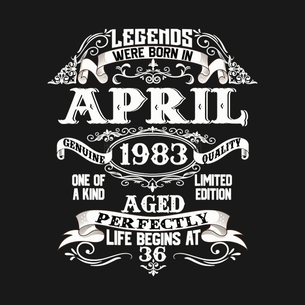 April 1983 36th Birthday Gift 36 Year Old For Men Women
