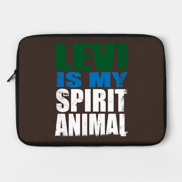Levi is my Spirit Animal