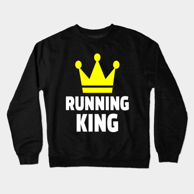cf036ce1 Running King T Shirt - Running King - Crewneck Sweatshirt   TeePublic