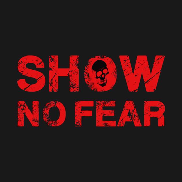 Show No Fear - Skull