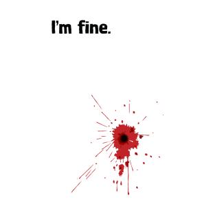 I'm fine. t-shirts