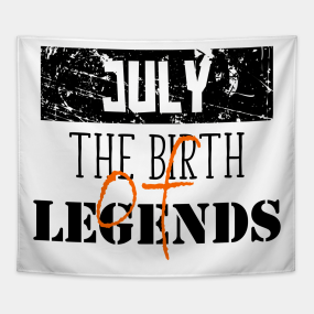 Birthday July Quotes Tapestries Teepublic