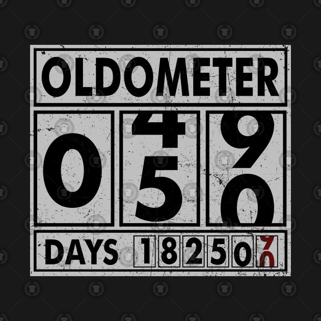b6c77f8e3a OLDOMETER 50 Years Old Made In 1968 50th Birthday - Oldometer 50 ...