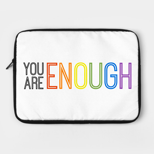 Rainbow - YOU ARE ENOUGH