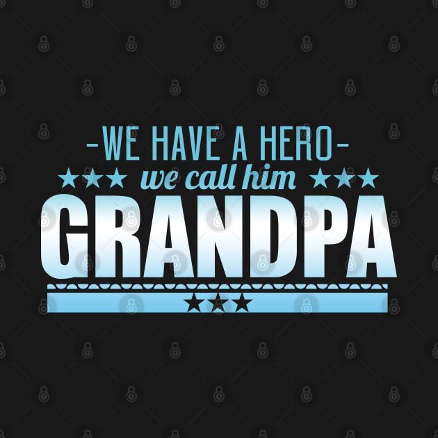 We Have A Hero His Name Is Grandma