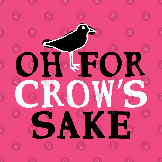 Swear Birds: Oh For Crow's Sake