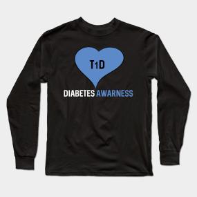 a09ca60d Diabetics Long Sleeve T-Shirts | TeePublic