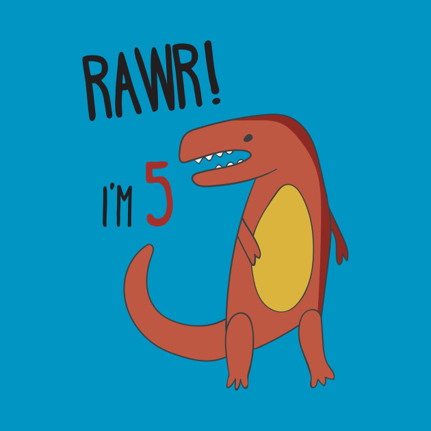 RAWR! I'm 5 Kid's Birthday Dinosaur T-Rex T-shirt