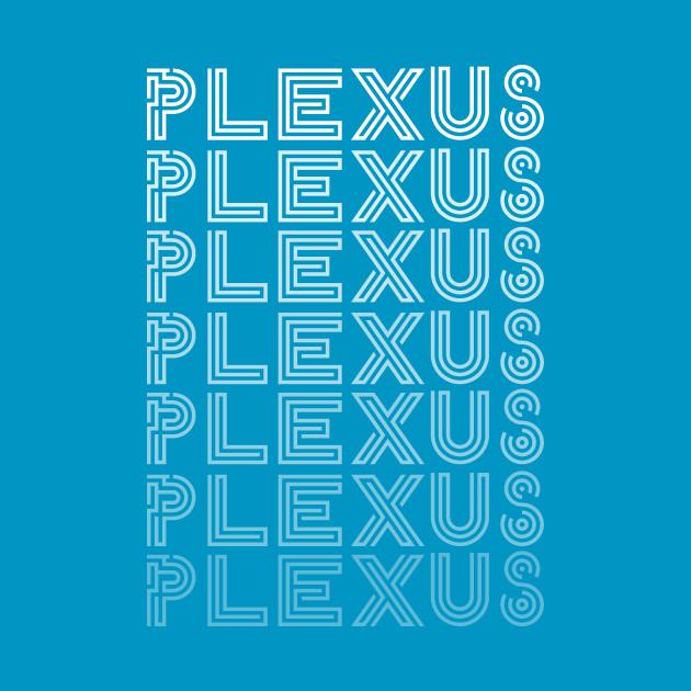 Plexus Plexus Plexus