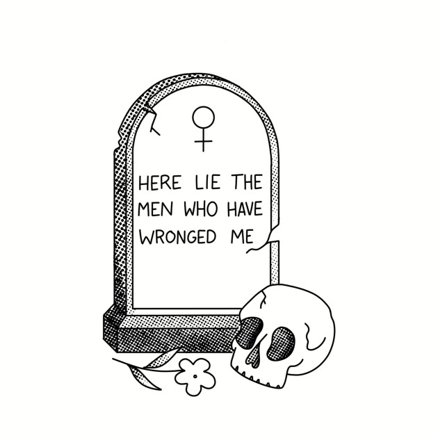 Here Lies the Men Who Have Wronged Me