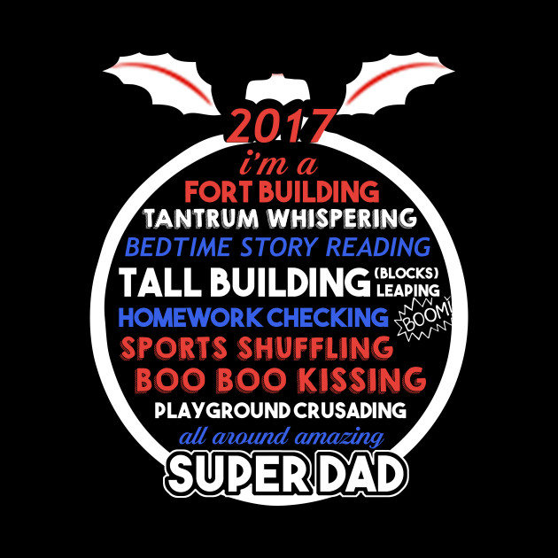 Fathers Day Super Daddy