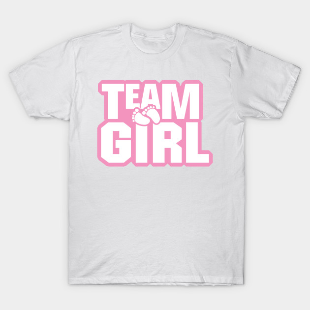 a13551e97a Team Girl Baby Shower Gender Reveal Party Pink - Gender Reveal - T ...