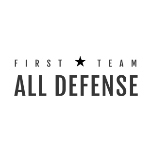 FIRST TEAM ALL DEFENSE t-shirts