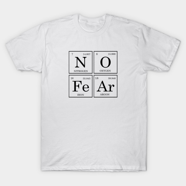 No fear periodic table periodic table t shirt teepublic 1270206 1 urtaz Images