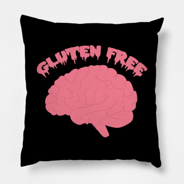 Gluten free brain - Funny brain eater zombie quote gift for halloween 2019