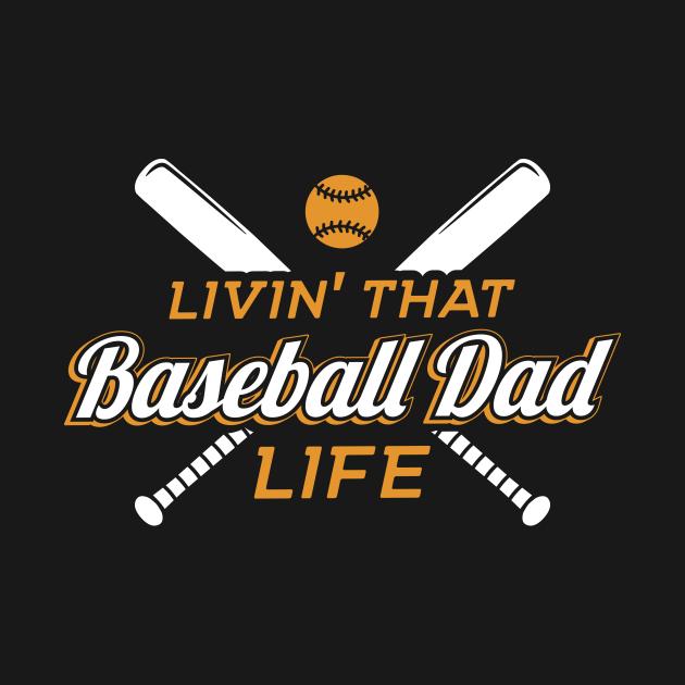 Livin' That Baseball Dad Life