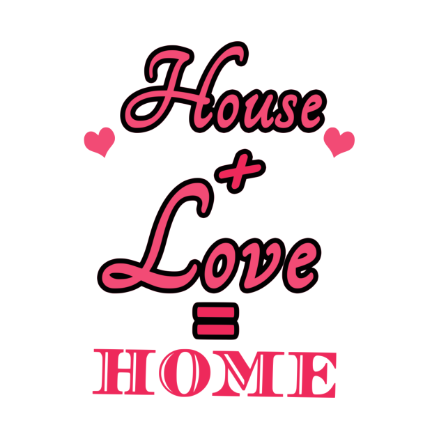 House Love Home