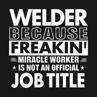 Welder T Shirts Teepublic